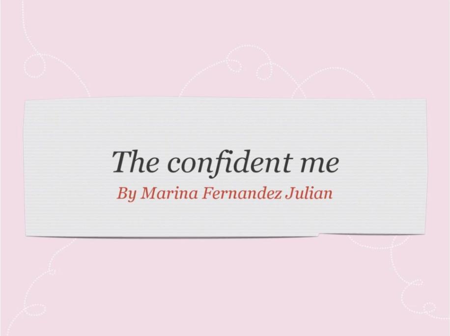 THE CONFIDENT ME